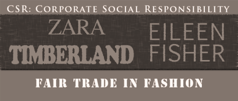 Fair Trade Fashion zara timberland eileen fisher