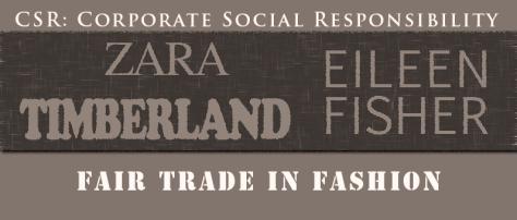 Fair Trade Fashion zara timberland eileen fisher