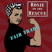 Rosie To the Fair Trade Resue