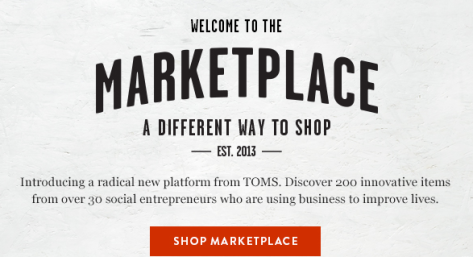 Toms Marketplace a New Way to Shop